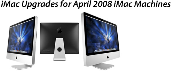 Upgrades for iMac Core 2 Duo 800MHz Apple Models