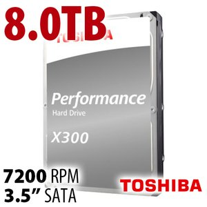 "8.0TB Toshiba X300 3.5"" HDD<br /> 7200RPM High-Performance"